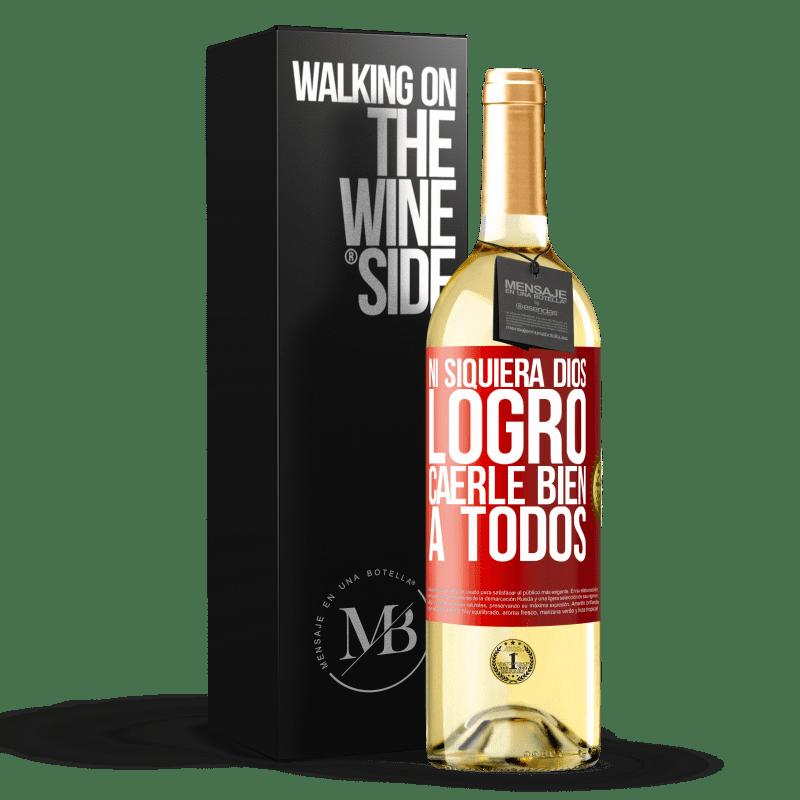 24,95 € Envoi gratuit | Vin blanc Édition WHITE Même Dieu n'a pas réussi à aimer tout le monde Étiquette Rouge. Étiquette personnalisable Vin jeune Récolte 2020 Verdejo