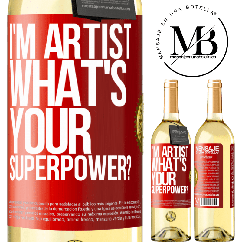 24,95 € Free Shipping | White Wine WHITE Edition I'm artist. What's your superpower? Red Label. Customizable label Young wine Harvest 2020 Verdejo