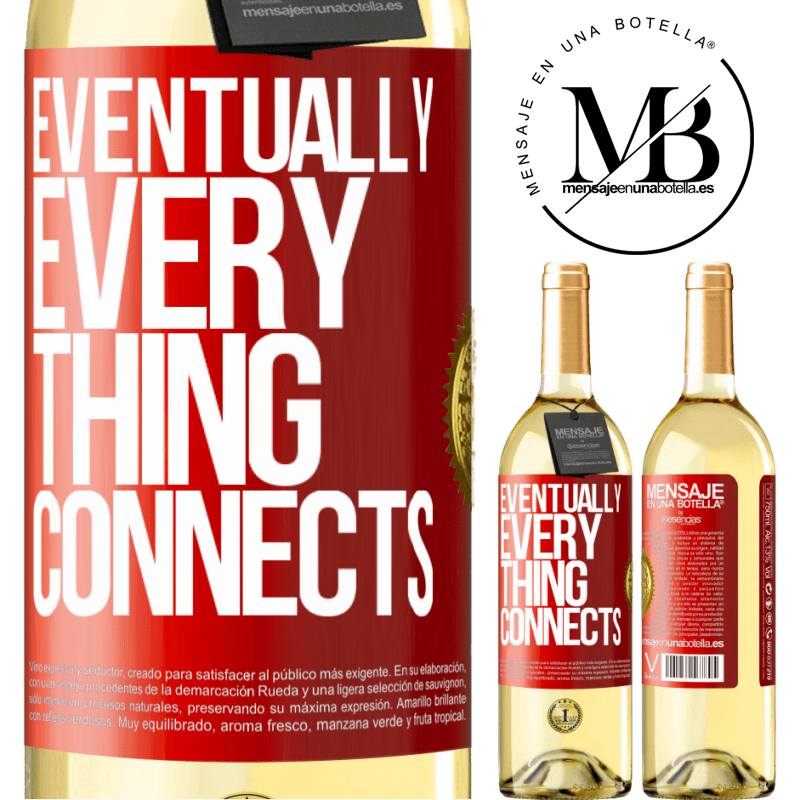 24,95 € Free Shipping | White Wine WHITE Edition Eventually, everything connects Red Label. Customizable label Young wine Harvest 2020 Verdejo
