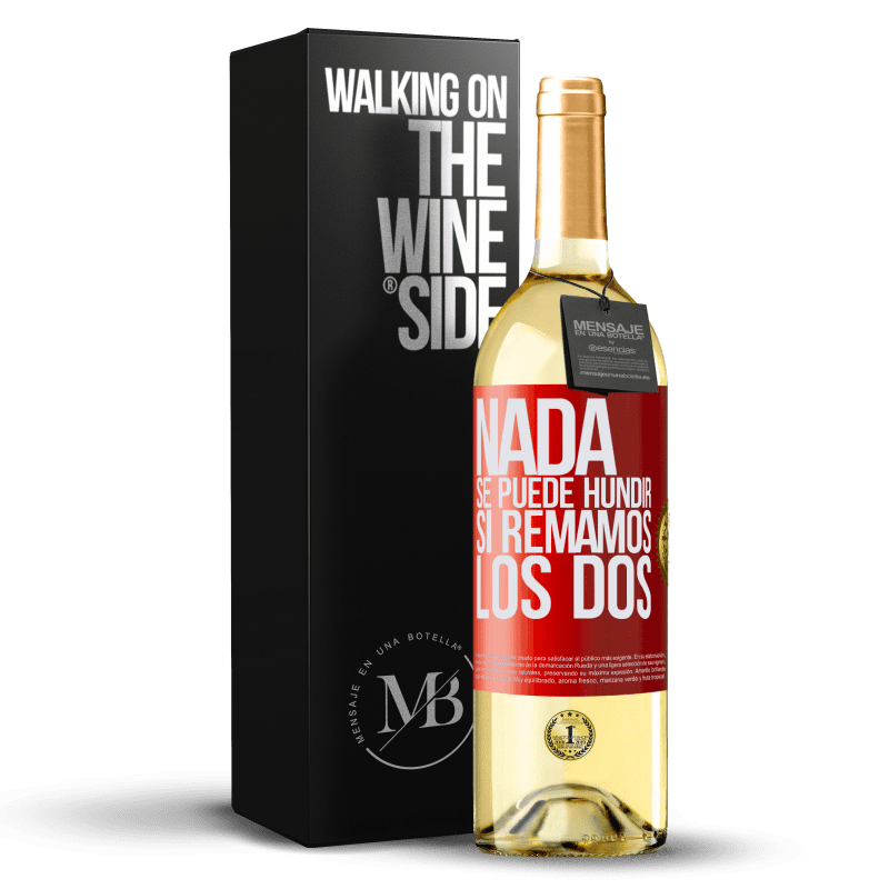 24,95 € Envoi gratuit | Vin blanc Édition WHITE Rien ne peut couler si nous pagayons les deux Étiquette Rouge. Étiquette personnalisable Vin jeune Récolte 2020 Verdejo