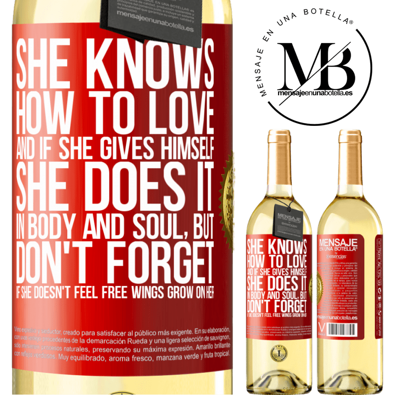 24,95 € Free Shipping   White Wine WHITE Edition He knows how to love, and if he gives himself, he does it in body and soul. But, don't forget, if you don't feel free, your Red Label. Customizable label Young wine Harvest 2020 Verdejo