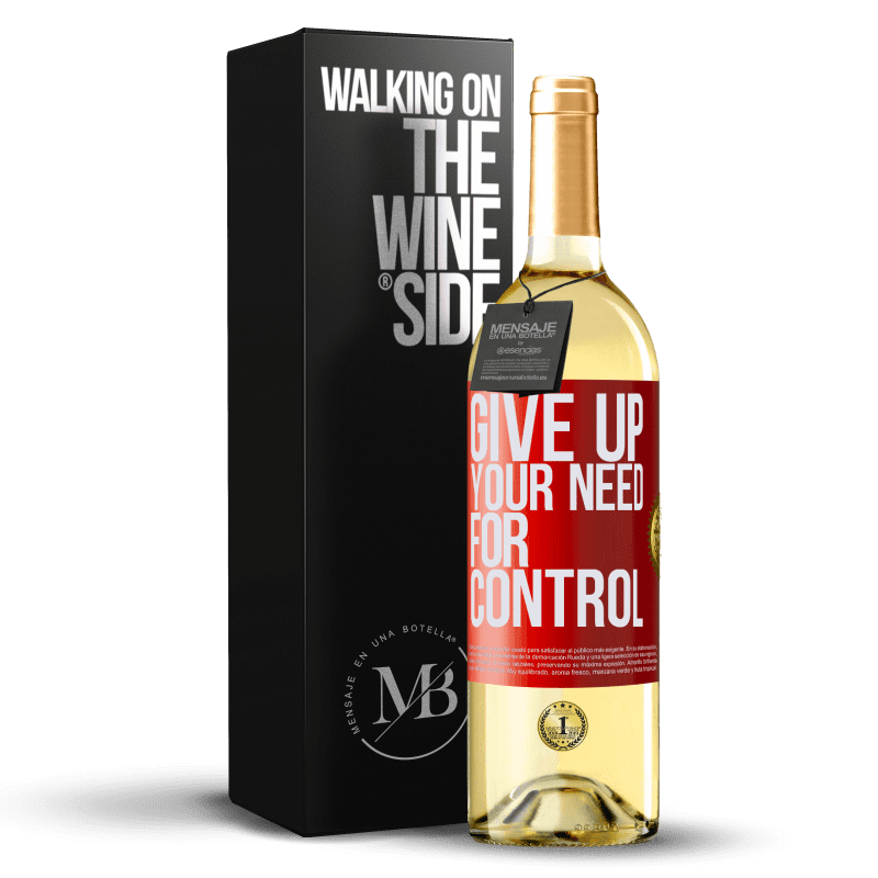 24,95 € Envío gratis | Vino Blanco Edición WHITE Give up your need for control Etiqueta Roja. Etiqueta personalizable Vino joven Cosecha 2020 Verdejo