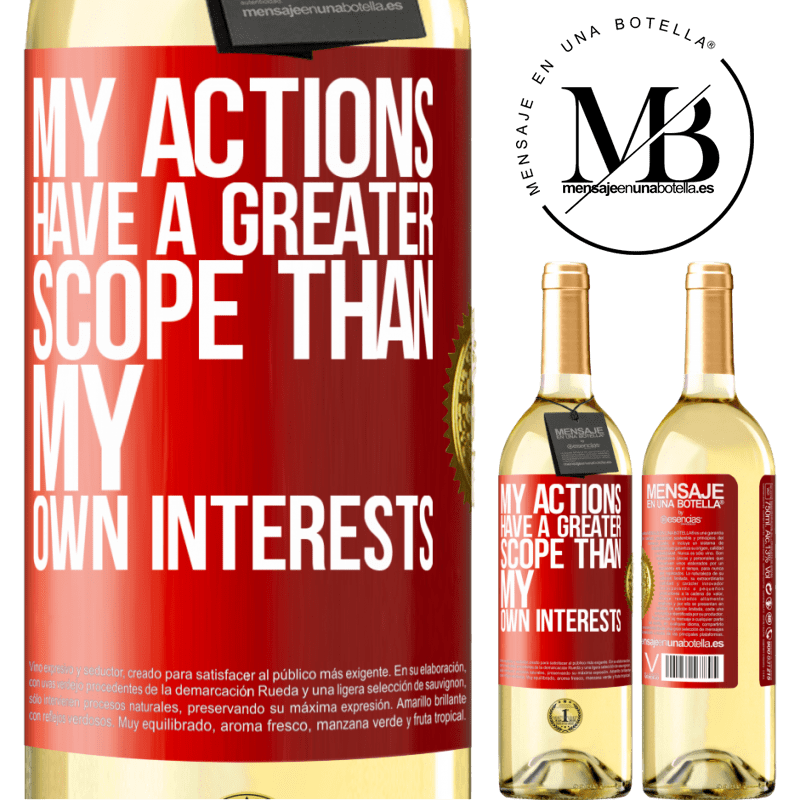 24,95 € Free Shipping | White Wine WHITE Edition My actions have a greater scope than my own interests Red Label. Customizable label Young wine Harvest 2020 Verdejo