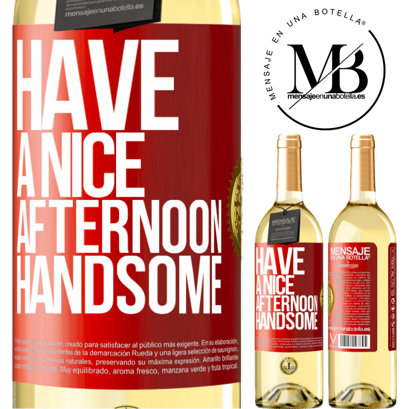 24,95 € Free Shipping   White Wine WHITE Edition Have a nice afternoon, handsome Red Label. Customizable label Young wine Harvest 2020 Verdejo