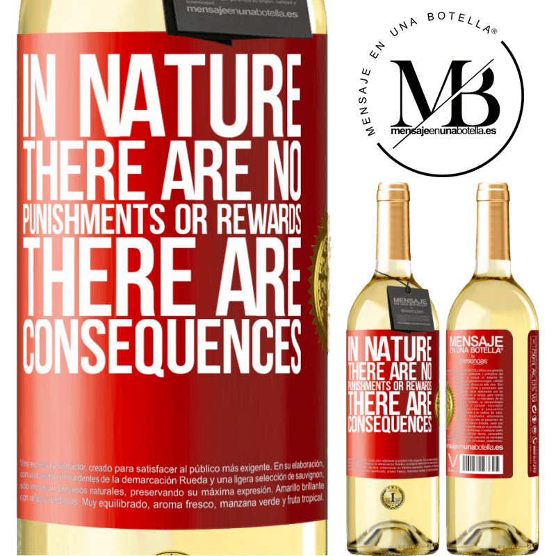 24,95 € Free Shipping | White Wine WHITE Edition In nature there are no punishments or rewards, there are consequences Red Label. Customizable label Young wine Harvest 2020 Verdejo