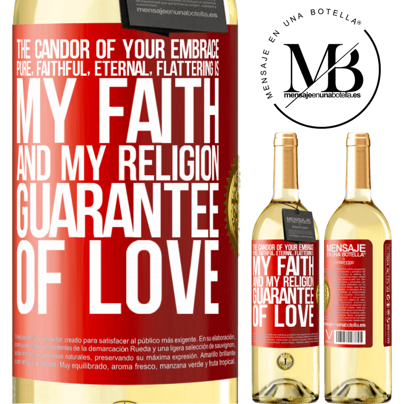 24,95 € Free Shipping | White Wine WHITE Edition The candor of your embrace, pure, faithful, eternal, flattering, is my faith and my religion, guarantee of love Red Label. Customizable label Young wine Harvest 2020 Verdejo