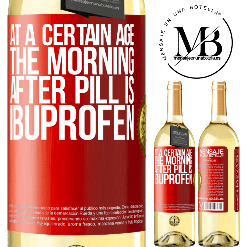 24,95 € Free Shipping | White Wine WHITE Edition At a certain age, the morning after pill is ibuprofen Red Label. Customizable label Young wine Harvest 2020 Verdejo