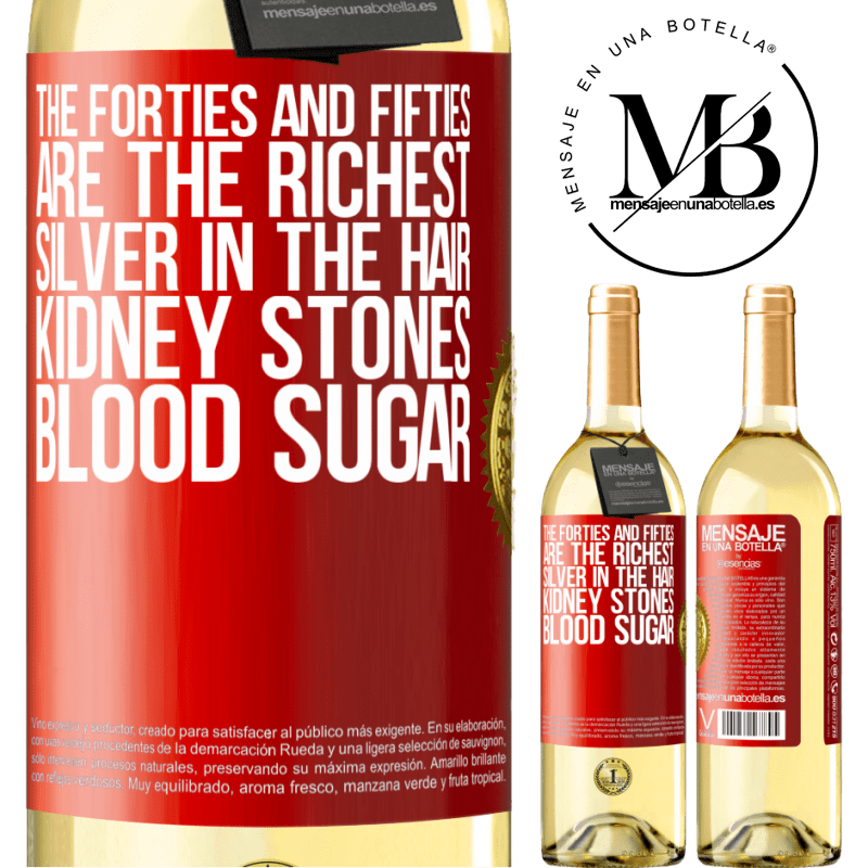 24,95 € Free Shipping   White Wine WHITE Edition The forties and fifties are the richest. Silver in the hair, kidney stones, blood sugar Red Label. Customizable label Young wine Harvest 2020 Verdejo