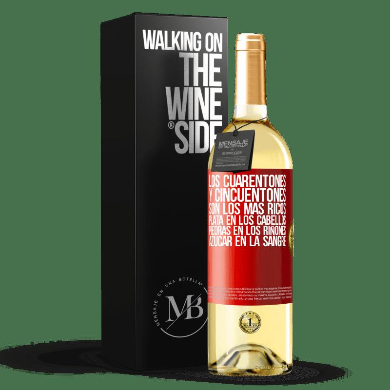 24,95 € Envío gratis   Vino Blanco Edición WHITE Los cuarentones y cincuentones son los más ricos. Plata en los cabellos, piedras en los riñones, azúcar en la sangre Etiqueta Roja. Etiqueta personalizable Vino joven Cosecha 2020 Verdejo