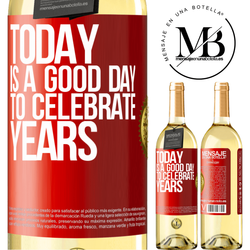 24,95 € Free Shipping | White Wine WHITE Edition Today is a good day to celebrate years Red Label. Customizable label Young wine Harvest 2020 Verdejo