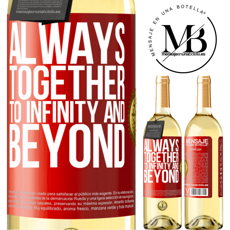 24,95 € Free Shipping   White Wine WHITE Edition Always together to infinity and beyond Red Label. Customizable label Young wine Harvest 2020 Verdejo