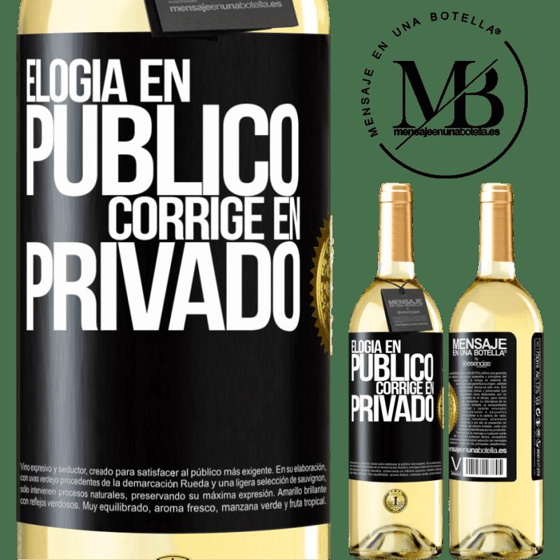 24,95 € Envío gratis | Vino Blanco Edición WHITE Elogia en público, corrige en privado Etiqueta Negra. Etiqueta personalizable Vino joven Cosecha 2020 Verdejo