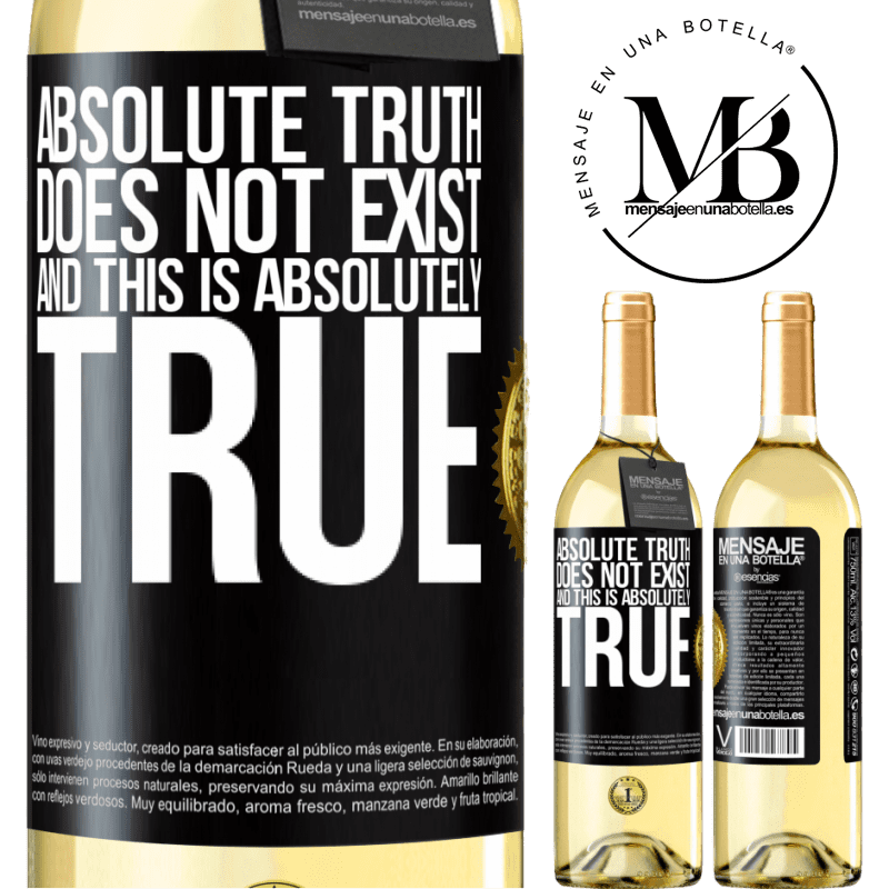 24,95 € Free Shipping   White Wine WHITE Edition Absolute truth does not exist ... and this is absolutely true Black Label. Customizable label Young wine Harvest 2020 Verdejo