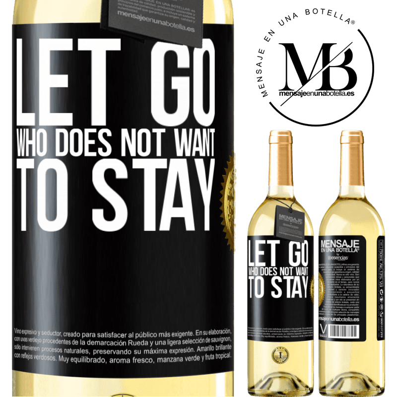 24,95 € Free Shipping | White Wine WHITE Edition Let go who does not want to stay Black Label. Customizable label Young wine Harvest 2020 Verdejo
