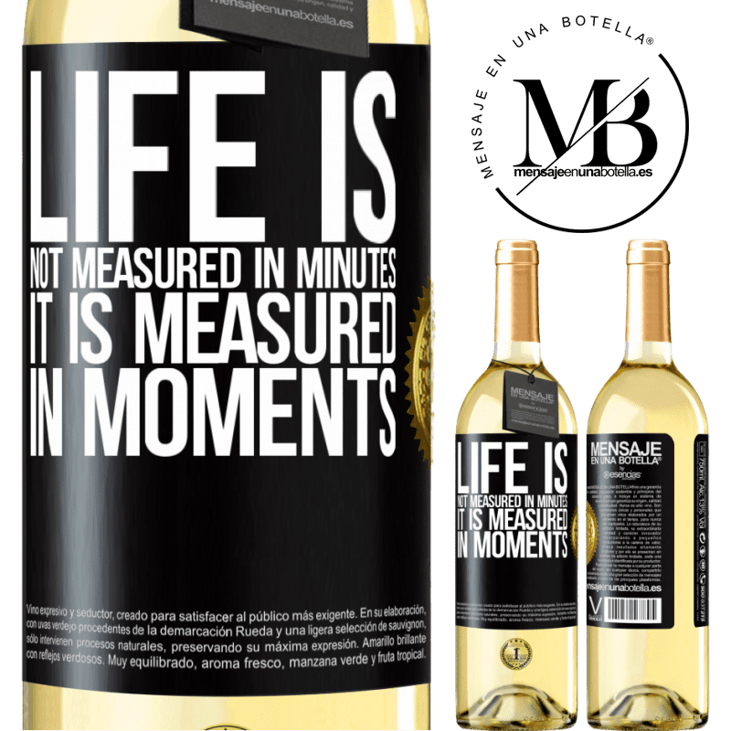 24,95 € Free Shipping | White Wine WHITE Edition Life is not measured in minutes, it is measured in moments Black Label. Customizable label Young wine Harvest 2020 Verdejo