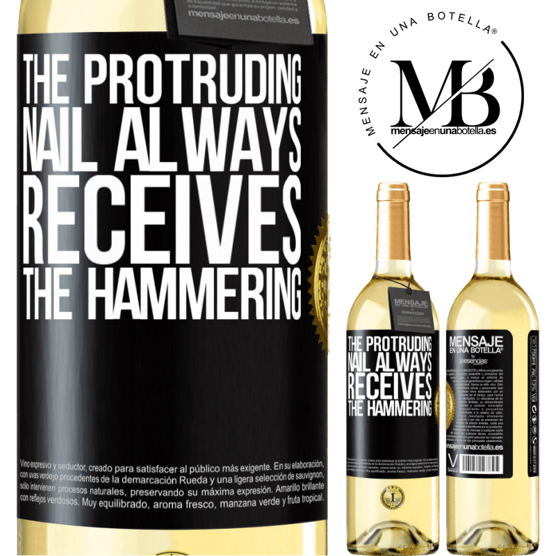 24,95 € Free Shipping   White Wine WHITE Edition The protruding nail always receives the hammering Black Label. Customizable label Young wine Harvest 2020 Verdejo
