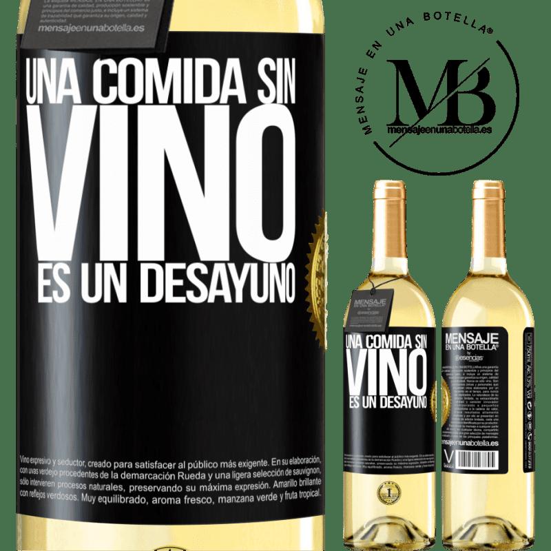 24,95 € Envío gratis | Vino Blanco Edición WHITE Una comida sin vino es un desayuno Etiqueta Negra. Etiqueta personalizable Vino joven Cosecha 2020 Verdejo