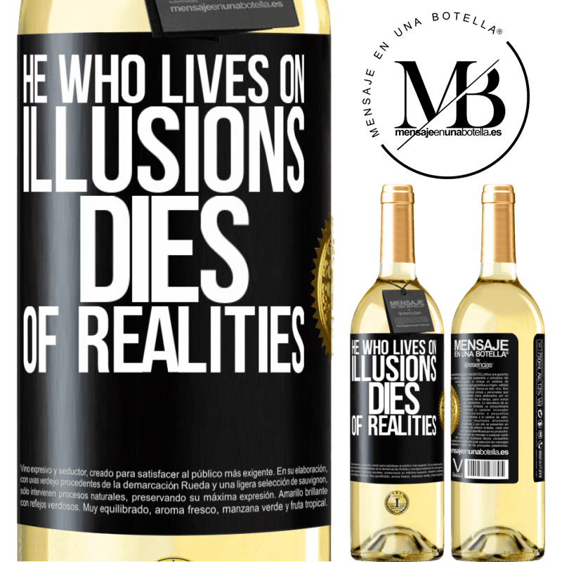 24,95 € Free Shipping   White Wine WHITE Edition He who lives on illusions dies of realities Black Label. Customizable label Young wine Harvest 2020 Verdejo