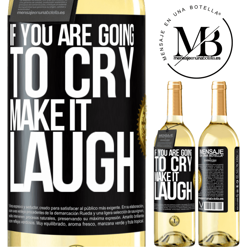 24,95 € Free Shipping | White Wine WHITE Edition If you are going to cry, make it laugh Black Label. Customizable label Young wine Harvest 2020 Verdejo