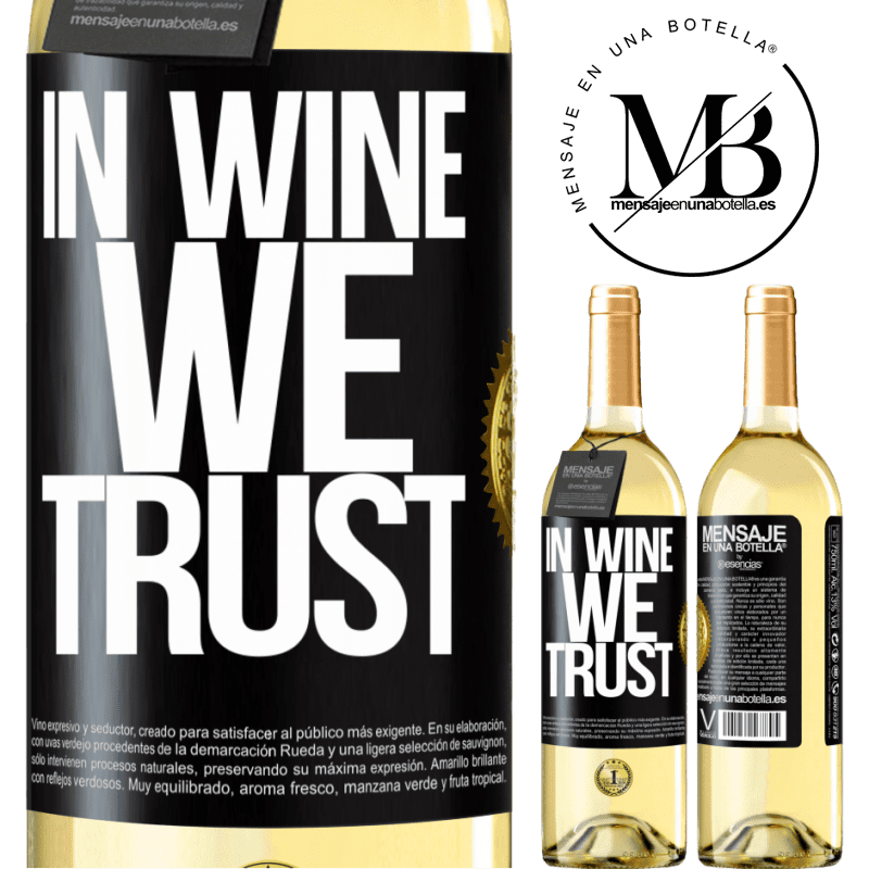 24,95 € Free Shipping | White Wine WHITE Edition in wine we trust Black Label. Customizable label Young wine Harvest 2020 Verdejo