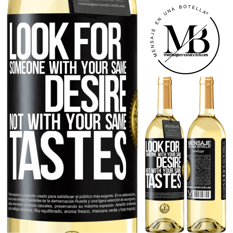 24,95 € Free Shipping | White Wine WHITE Edition Look for someone with your same desire, not with your same tastes Black Label. Customizable label Young wine Harvest 2020 Verdejo