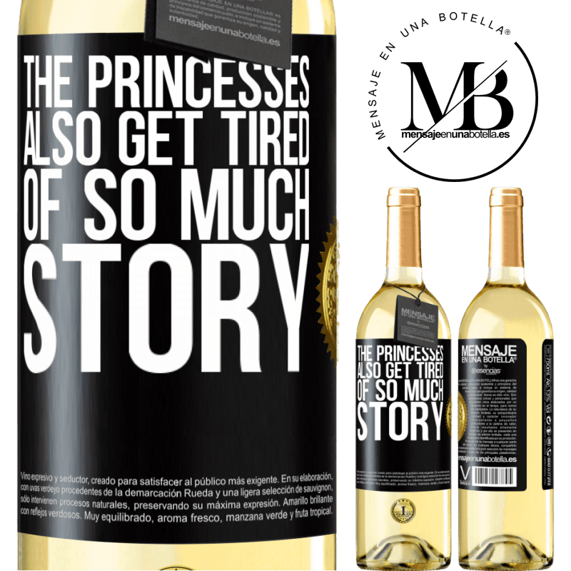 24,95 € Free Shipping   White Wine WHITE Edition The princesses also get tired of so much story Black Label. Customizable label Young wine Harvest 2020 Verdejo