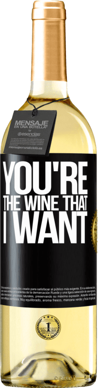 24,95 € Free Shipping | White Wine WHITE Edition You're the wine that I want Black Label. Customizable label Young wine Harvest 2020 Verdejo