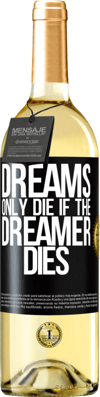 24,95 € Free Shipping   White Wine WHITE Edition Dreams only die if the dreamer dies Black Label. Customizable label Young wine Harvest 2020 Verdejo