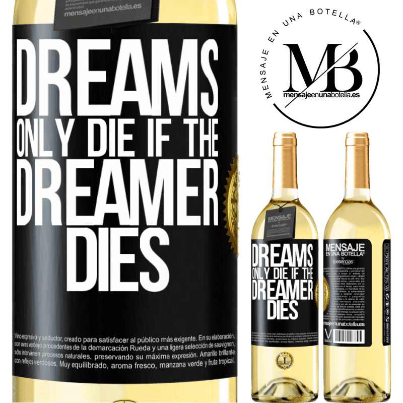 24,95 € Free Shipping | White Wine WHITE Edition Dreams only die if the dreamer dies Black Label. Customizable label Young wine Harvest 2020 Verdejo