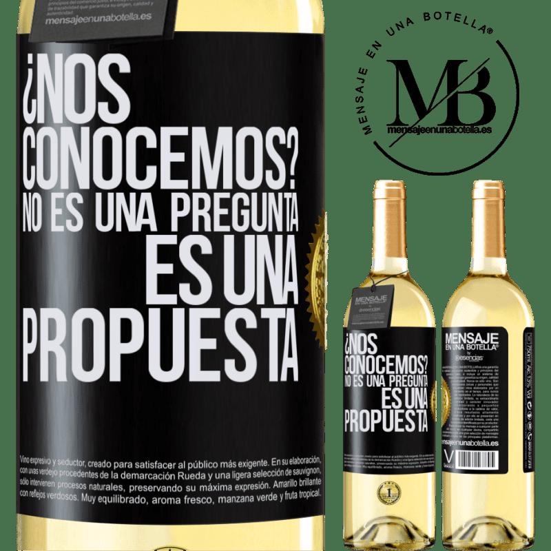 24,95 € Envoi gratuit | Vin blanc Édition WHITE ¿Nous connaissons? Ce n'est pas une question, c'est une proposition Étiquette Noire. Étiquette personnalisable Vin jeune Récolte 2020 Verdejo