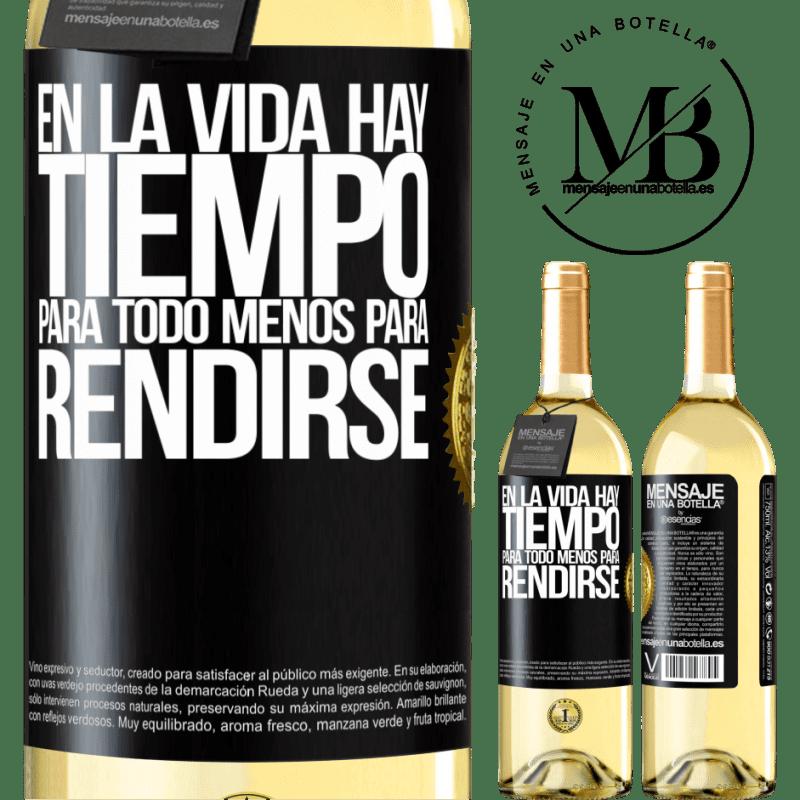 24,95 € Envío gratis   Vino Blanco Edición WHITE En la vida hay tiempo para todo menos para rendirse Etiqueta Negra. Etiqueta personalizable Vino joven Cosecha 2020 Verdejo