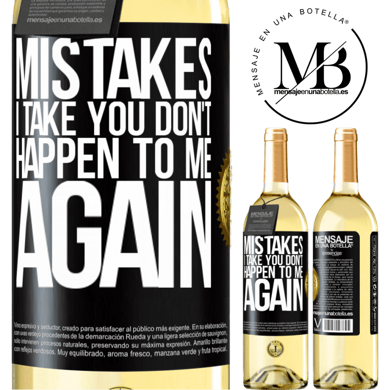 24,95 € Free Shipping | White Wine WHITE Edition Mistakes I take you don't happen to me again Black Label. Customizable label Young wine Harvest 2020 Verdejo