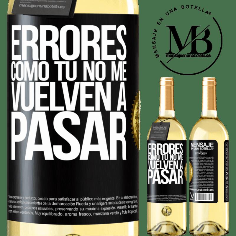24,95 € Envío gratis   Vino Blanco Edición WHITE Errores tomo tú no me vuelven a pasar Etiqueta Negra. Etiqueta personalizable Vino joven Cosecha 2020 Verdejo
