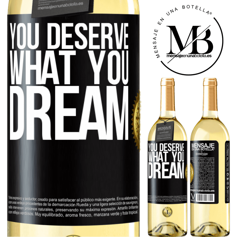 24,95 € Free Shipping | White Wine WHITE Edition You deserve what you dream Black Label. Customizable label Young wine Harvest 2020 Verdejo
