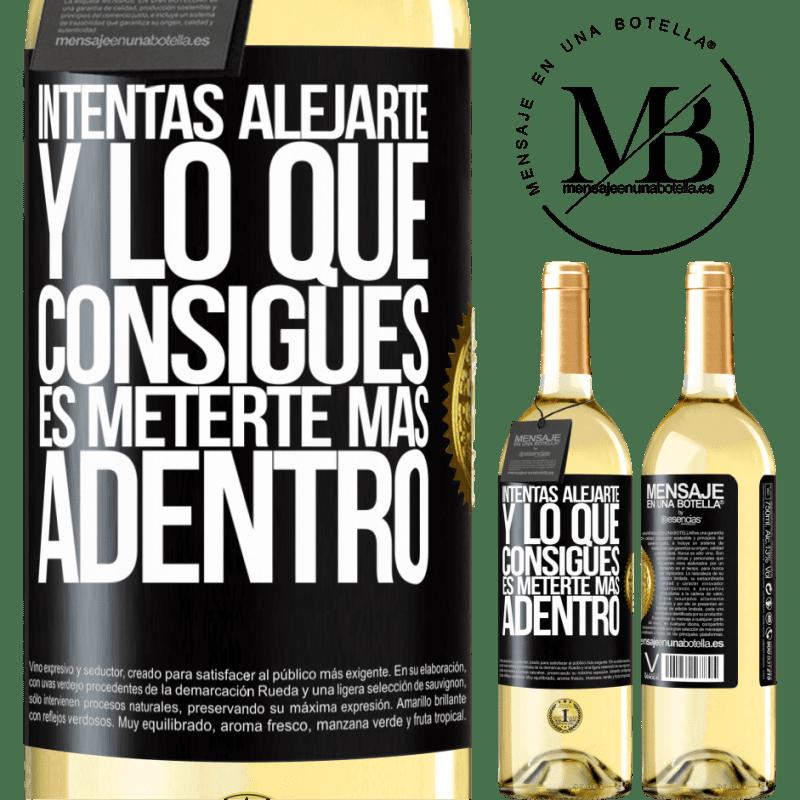 24,95 € Envío gratis | Vino Blanco Edición WHITE Intentas alejarte y lo que consigues es meterte más adentro Etiqueta Negra. Etiqueta personalizable Vino joven Cosecha 2020 Verdejo