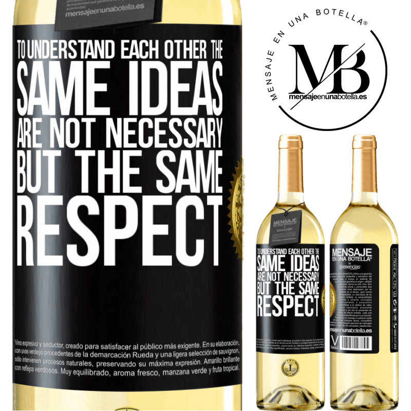 24,95 € Free Shipping | White Wine WHITE Edition To understand each other the same ideas are not necessary, but the same respect Black Label. Customizable label Young wine Harvest 2020 Verdejo