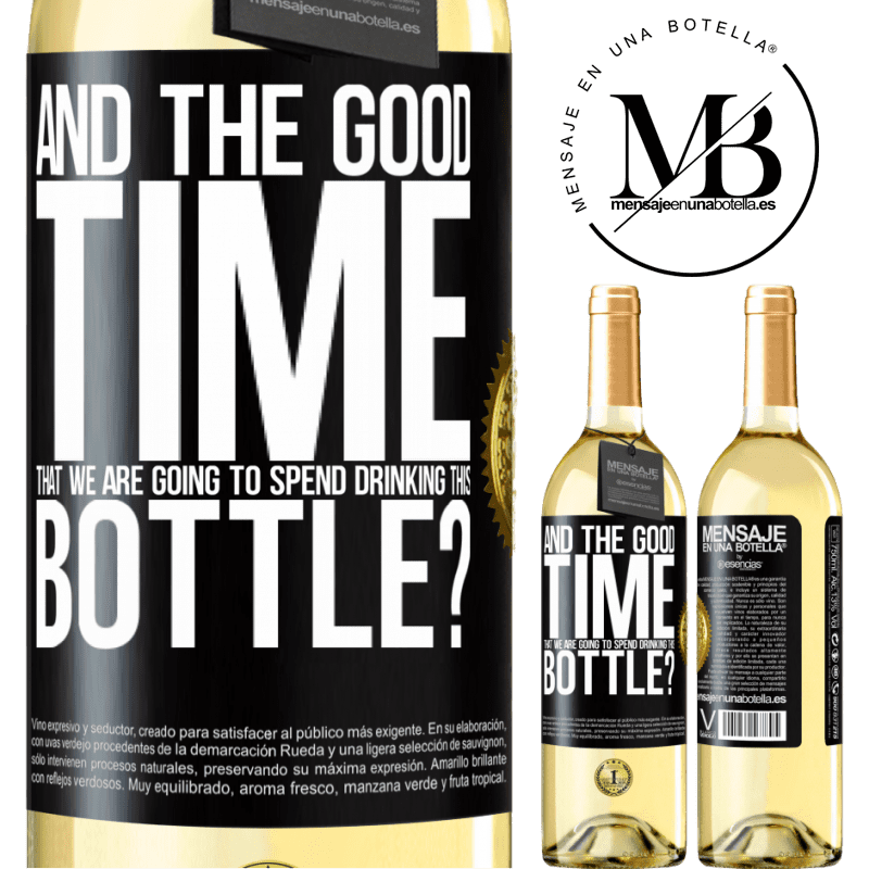 24,95 € Free Shipping | White Wine WHITE Edition and the good time that we are going to spend drinking this bottle? Black Label. Customizable label Young wine Harvest 2020 Verdejo