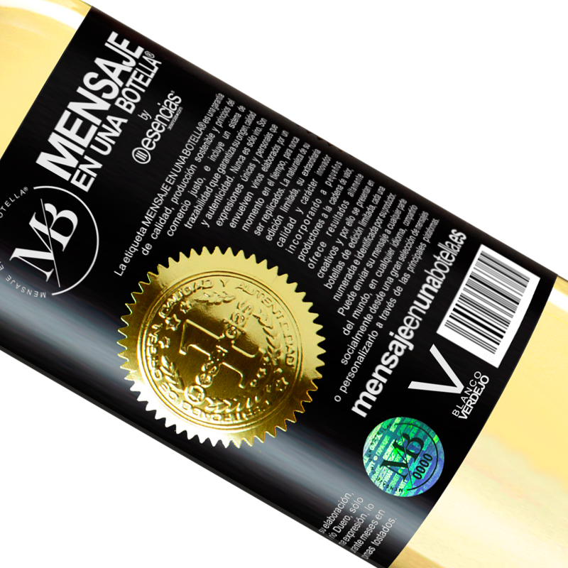 Limited Edition. «This bottle contains a great wine and millions of THANKS!» WHITE Edition