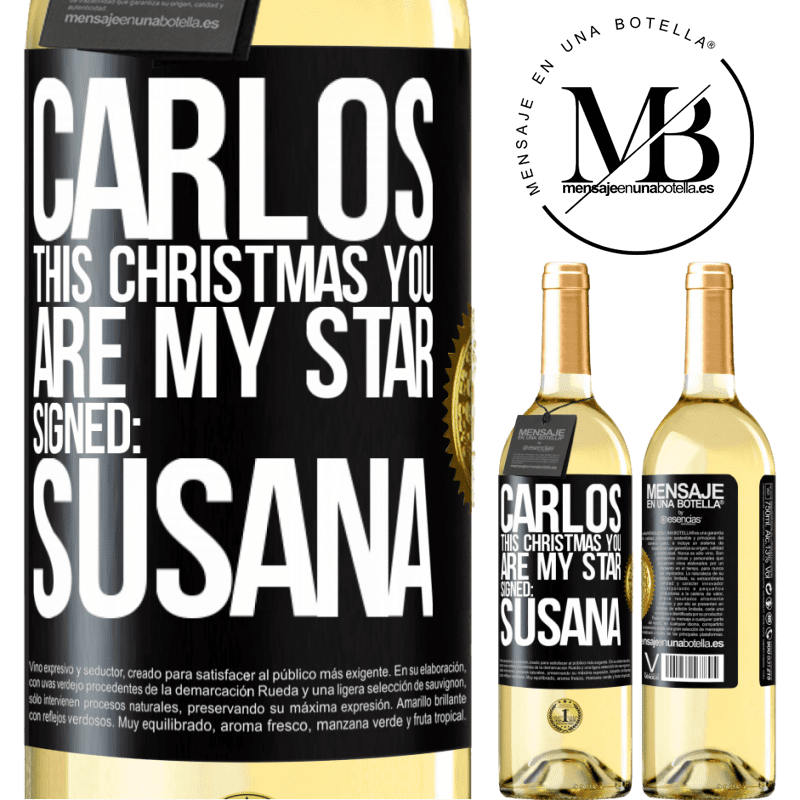24,95 € Free Shipping   White Wine WHITE Edition Carlos, this Christmas you are my star. Signed: Susana Black Label. Customizable label Young wine Harvest 2020 Verdejo