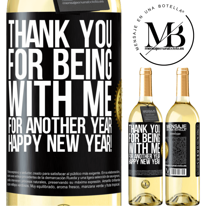 24,95 € Free Shipping | White Wine WHITE Edition Thank you for being with me for another year. Happy New Year! Black Label. Customizable label Young wine Harvest 2020 Verdejo