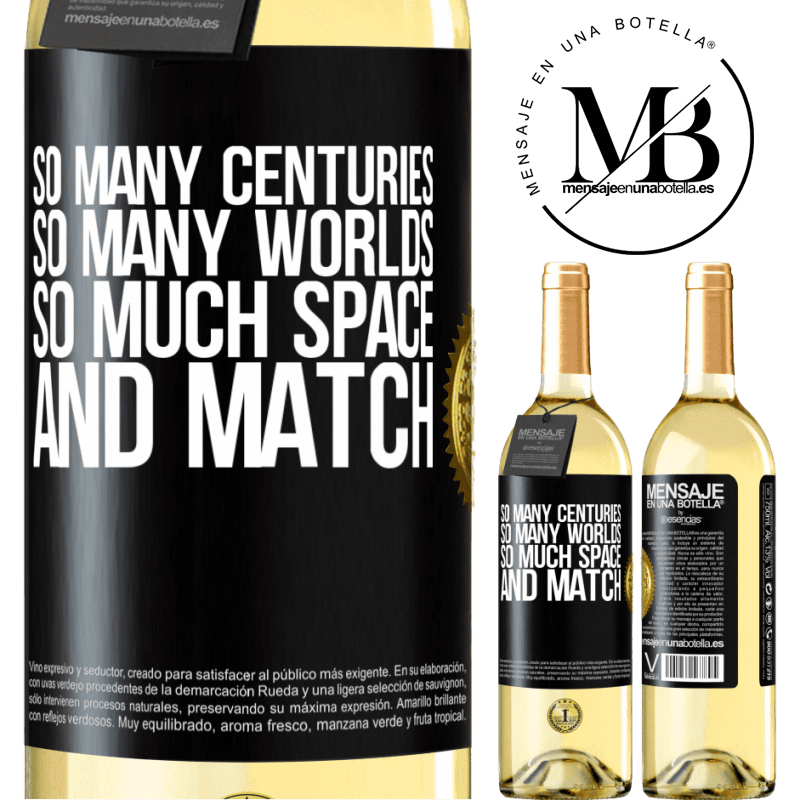 24,95 € Free Shipping | White Wine WHITE Edition So many centuries, so many worlds, so much space ... and match Black Label. Customizable label Young wine Harvest 2020 Verdejo