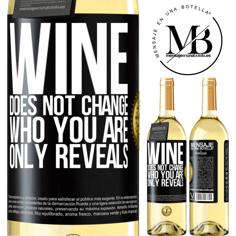 24,95 € Free Shipping | White Wine WHITE Edition Wine does not change who you are. Only reveals Black Label. Customizable label Young wine Harvest 2020 Verdejo