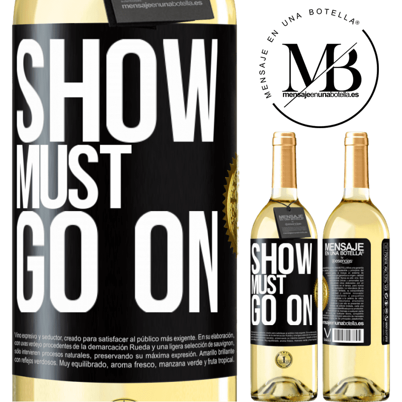 24,95 € Free Shipping | White Wine WHITE Edition The show must go on Black Label. Customizable label Young wine Harvest 2020 Verdejo