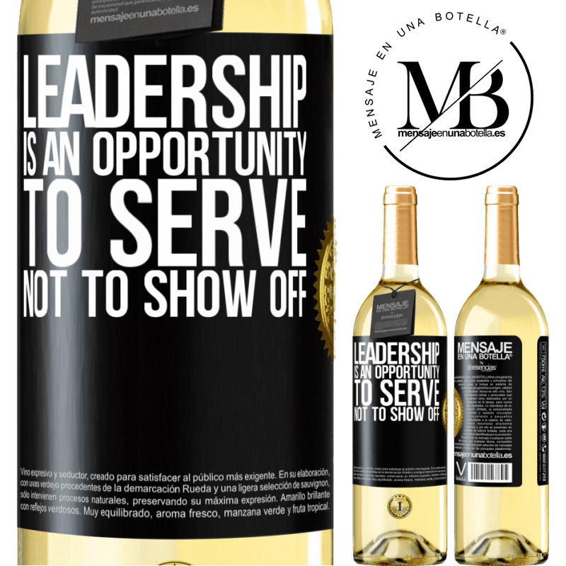 24,95 € Free Shipping   White Wine WHITE Edition Leadership is an opportunity to serve, not to show off Black Label. Customizable label Young wine Harvest 2020 Verdejo