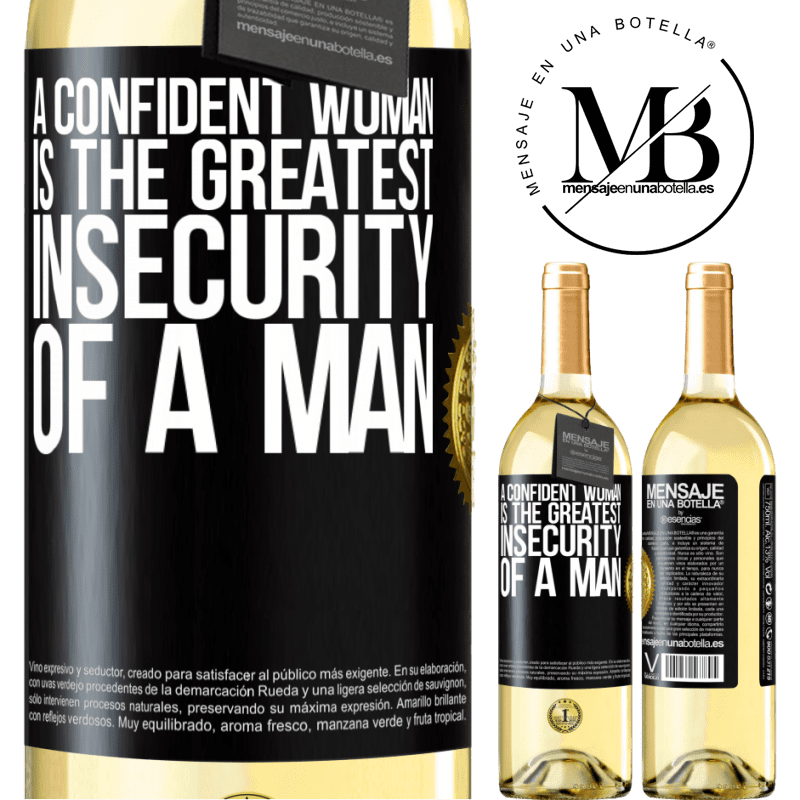 24,95 € Free Shipping | White Wine WHITE Edition A confident woman is the greatest insecurity of a man Black Label. Customizable label Young wine Harvest 2020 Verdejo