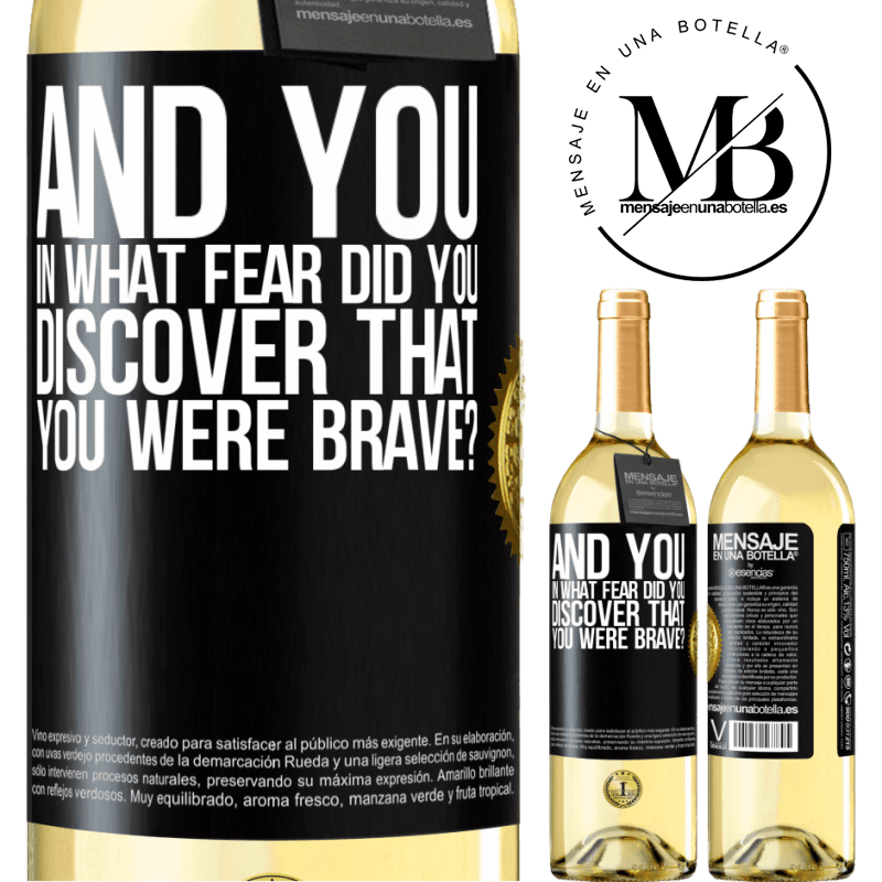 24,95 € Free Shipping   White Wine WHITE Edition And you, in what fear did you discover that you were brave? Black Label. Customizable label Young wine Harvest 2020 Verdejo