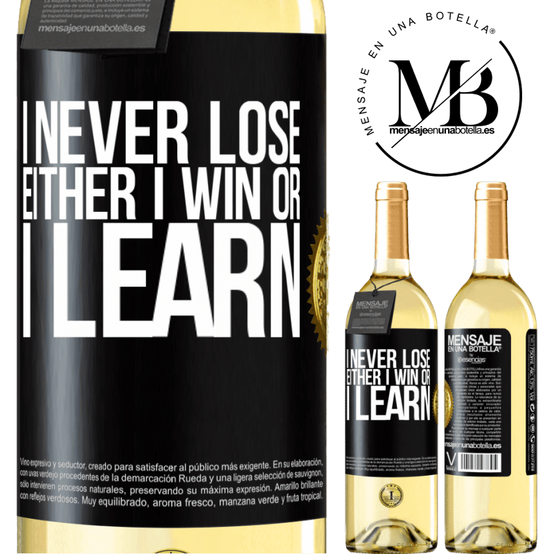 24,95 € Free Shipping   White Wine WHITE Edition I never lose. Either I win or I learn Black Label. Customizable label Young wine Harvest 2020 Verdejo