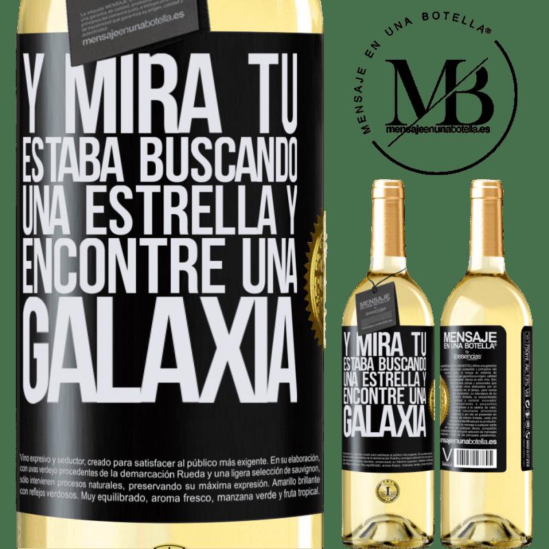 24,95 € Envío gratis   Vino Blanco Edición WHITE Y mira tú, estaba buscando una estrella y encontré una galaxia Etiqueta Negra. Etiqueta personalizable Vino joven Cosecha 2020 Verdejo