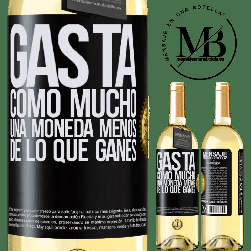 24,95 € Envío gratis | Vino Blanco Edición WHITE Gasta, como mucho, una moneda menos de lo que ganes Etiqueta Negra. Etiqueta personalizable Vino joven Cosecha 2020 Verdejo