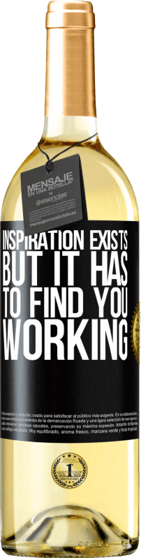 24,95 € | White Wine WHITE Edition Inspiration exists, but it has to find you working Black Label. Customizable label Young wine Harvest 2020 Verdejo
